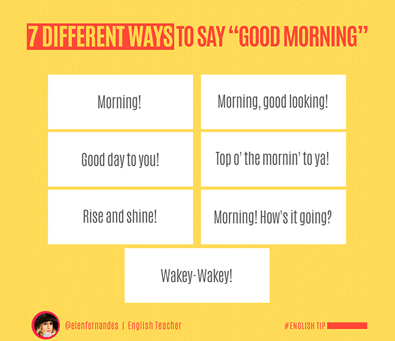 Say good morning ways Nice Way
